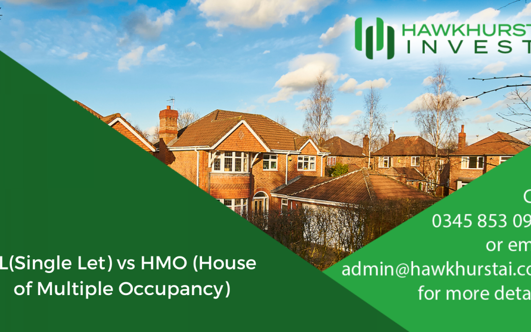 SL (Single Let) vs HMO (House of Multiple Occupancy)